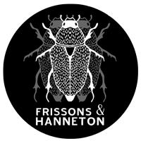 Frissons &Hanneton